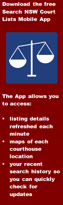 Link to download free Search NSW Court Listings mobile app for listing details refreshed every minute courthouse location maps & saved recent searches